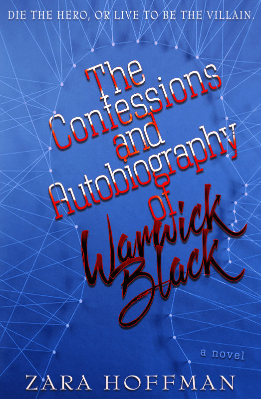 The Confessions and Autobiography of Warrick Black