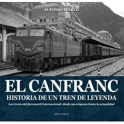 El Canfranc, Historia de un tren de Leyenda. Doce Robles.