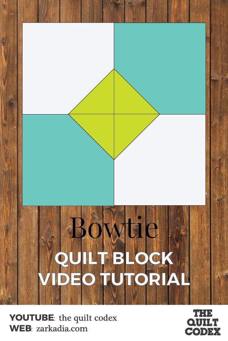 Bowtie quilt block tutorial
