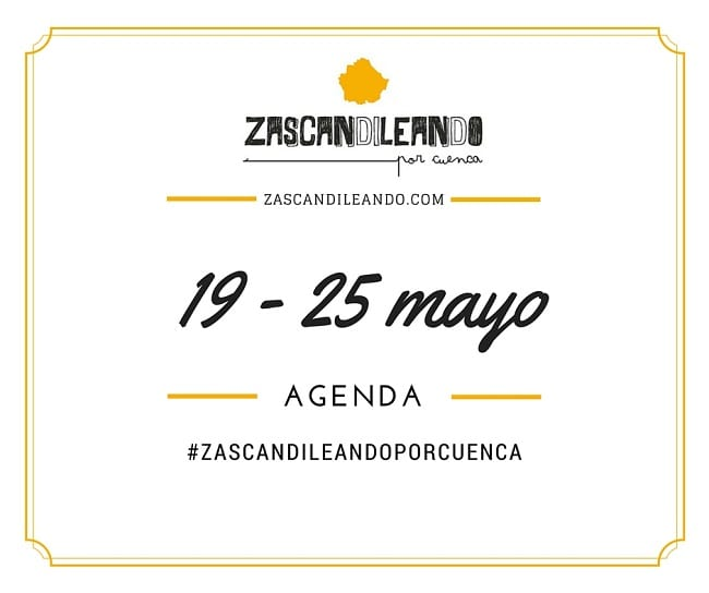 Ocio en Cuenca y su provincia del 12 al 18 de mayo de 2016