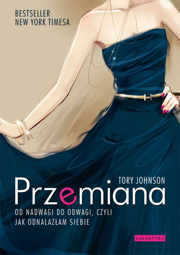 """Recenzja książki """"Przemiana"""" Tory Johnson 1"""