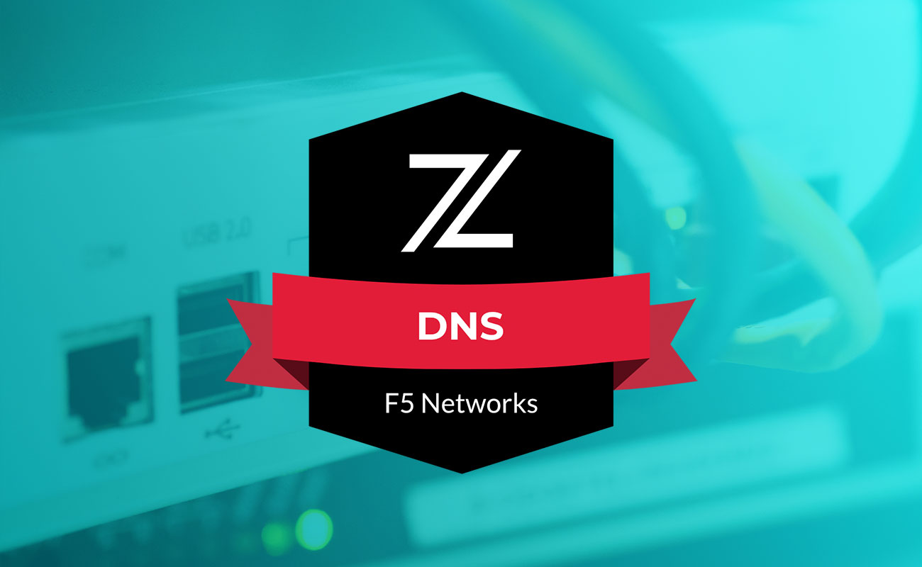 Zavic Solutions - F5 Certified DNS