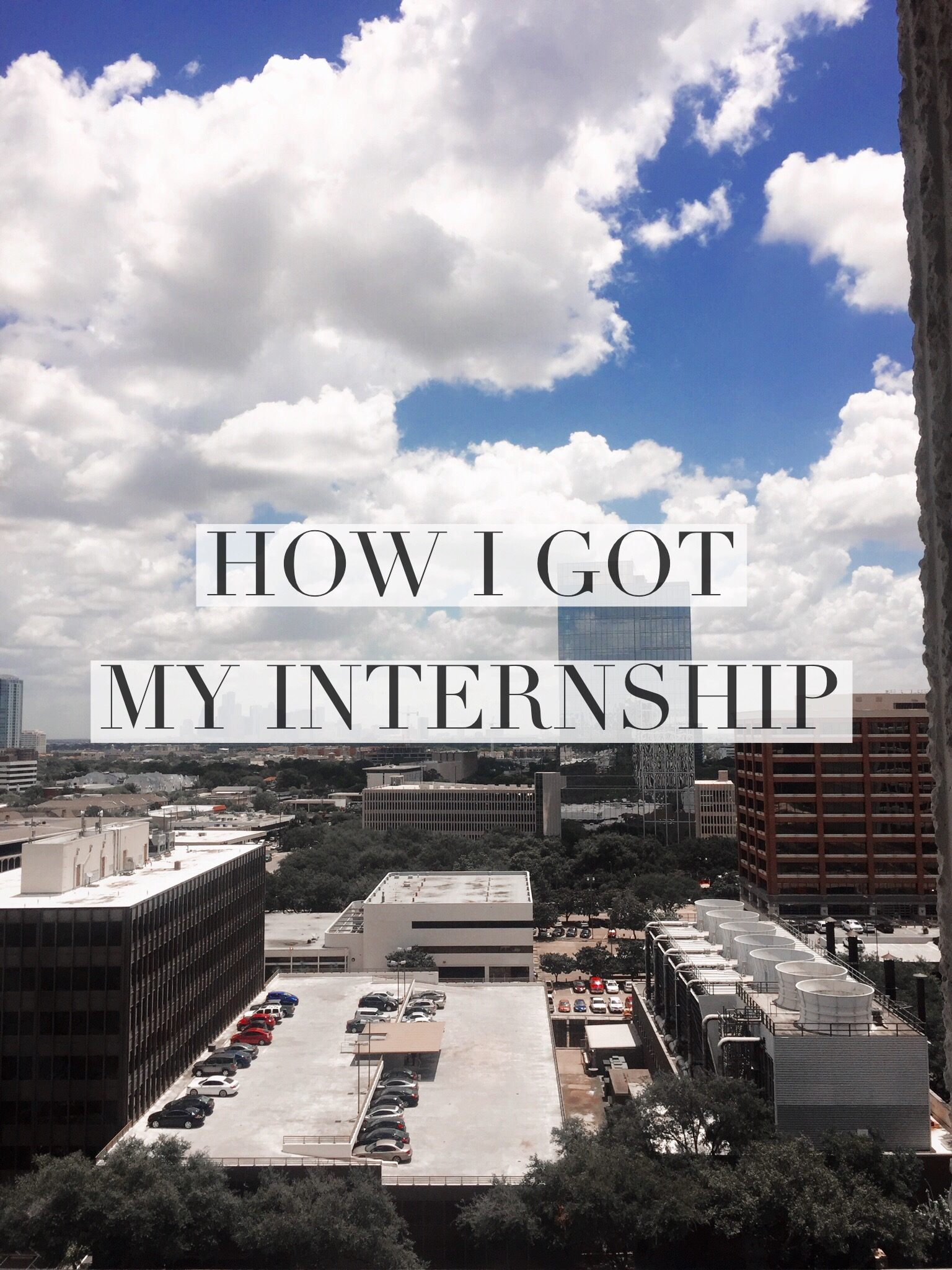 How I got my Internship