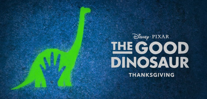 THE GOOD DINOSAUR/ New Teaser Trailer and Poster Now Available! 1
