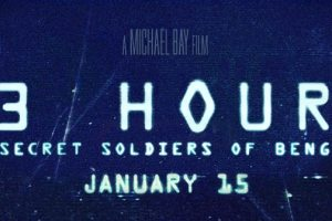 13 HOURS: THE SECRET SOLDIERS OF BENGHAZI - Trailer Now Available