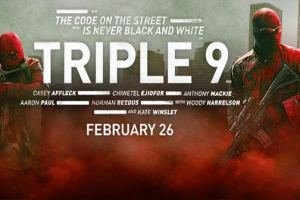 First Official Trailer for TRIPLE 9 - starring Woody Harrelson, Norman Reedus, & Kate Winslet 2