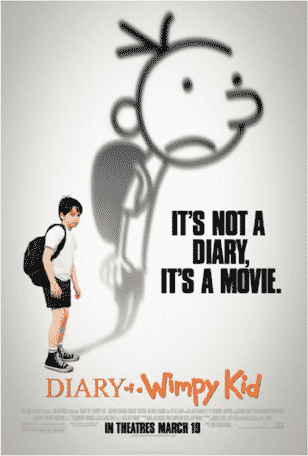 DIARY OF A WIMPY KID (2010) - The adventures of a teenier who is fresh out and in Middle School, where he has to learn the consequences and responsibility to survive the year.