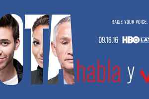 HBO Latino To Premiere Star-Studded 'Habla y Vota' Special On September 16th 2