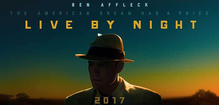 LIVE BY NIGHT - New Poster!