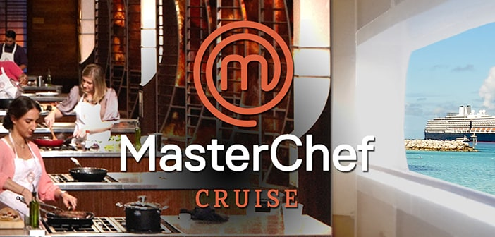 Sail Away On The MasterChef CruiseWith A Line Up Of Winners And Fan Favorites From The Culinary Competition Series 4