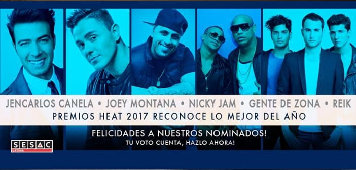 THE 2017 HEAT LATIN MUSIC AWARDS HONORS THE YEAR'S BEST MUSIC