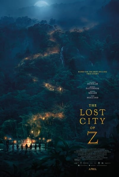 Lost City of Z, Based on author David Grann's nonfiction bestseller