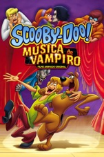 Capa do filme Scooby-Doo!: Música de Vampiro (Scooby-Doo! Music of the Vampire)