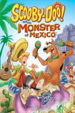 Capa do filme Scooby-Doo! E o Monstro do México