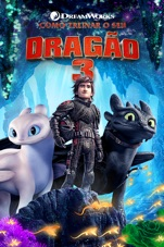 Capa do filme Como Treinar o Seu Dragão 3