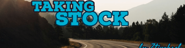 Taking Stock – part 2