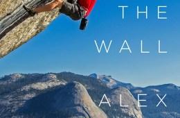 """A 30 ans, l'américain Alex Honnold est devenu l'un des meilleurs spécialiste de l'escalade en solo.Son livre """"Alone on the Wall"""" ..."""