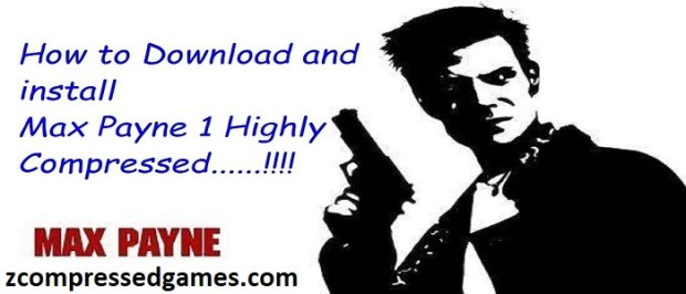 Max Payne 1 Highly Compressed