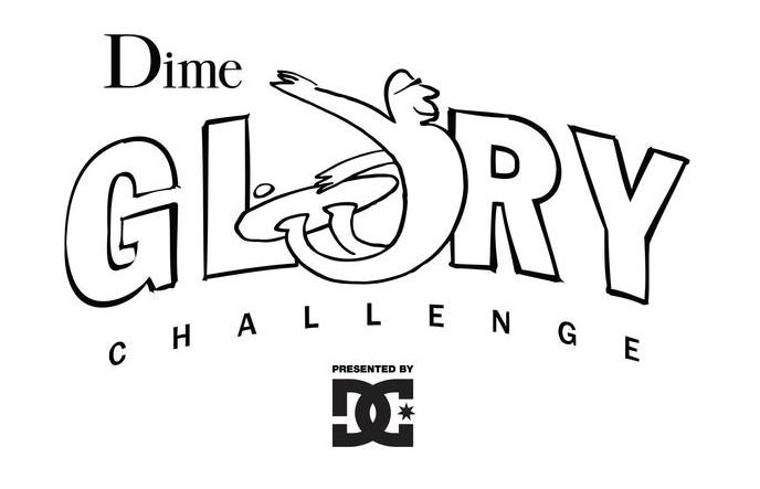 Dime Glory Challenge 2018