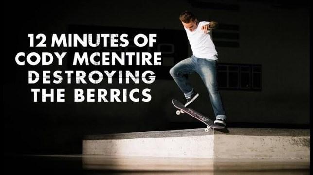 Source YouTube Cody McEntire The Berrics