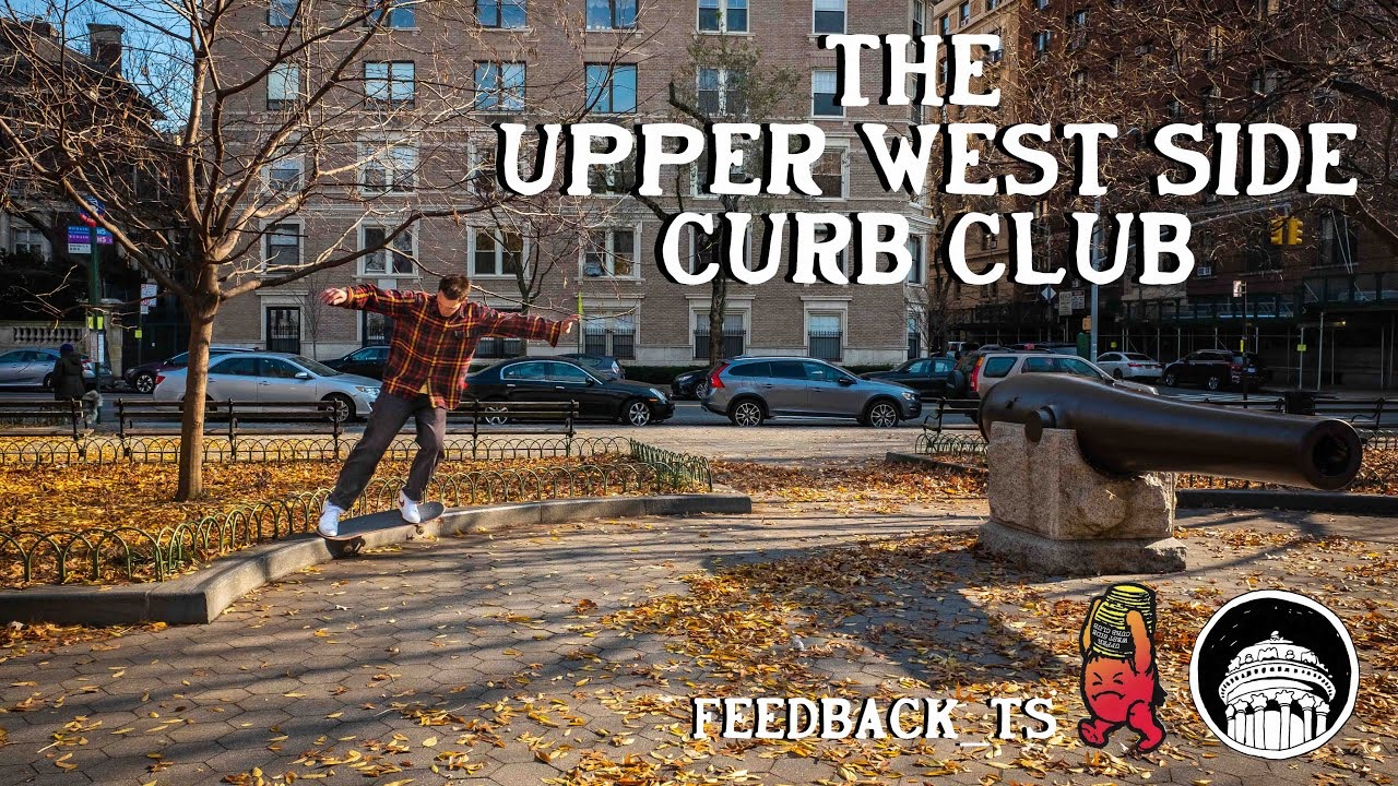 Source YouTube Thrasher Magazie The Upper West Side Crb Club
