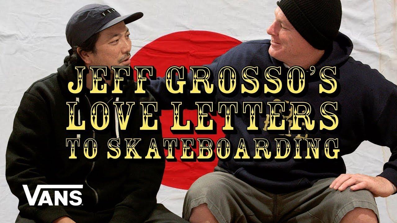 Source YouTube Vans Channel Loveletter to Japan