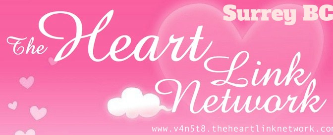 The Heart Link Network ~ Surrey BC