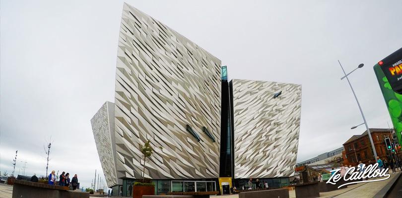 Le musée du Titanic Belfast à visiter en Irlande du Nord