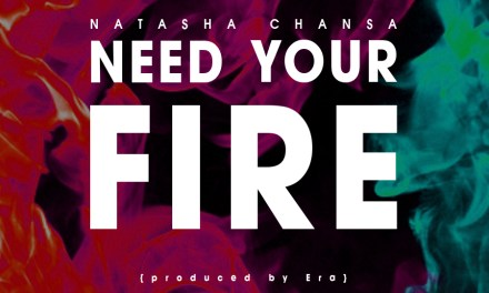 Natasha Chansa – Need your fire.