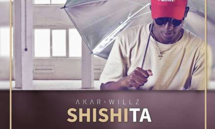 Akar- Shishita ft Willz Nyopole