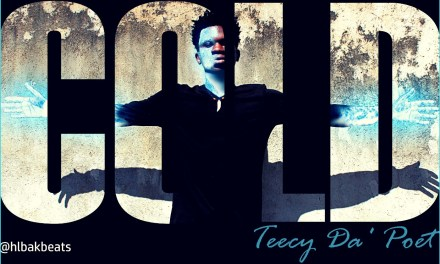 Cold – Teecy Da'Poet ft Mwachi