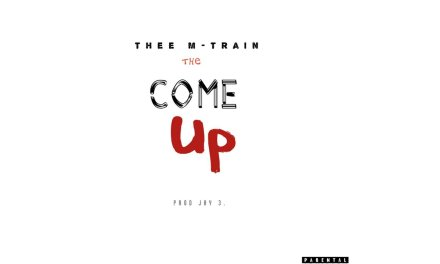 Thee M-Train – The Come up
