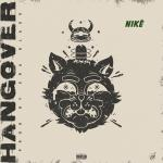 Niké – Hangover Lyrics