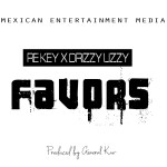 Re Key X Drizzy Lizzy – Favors