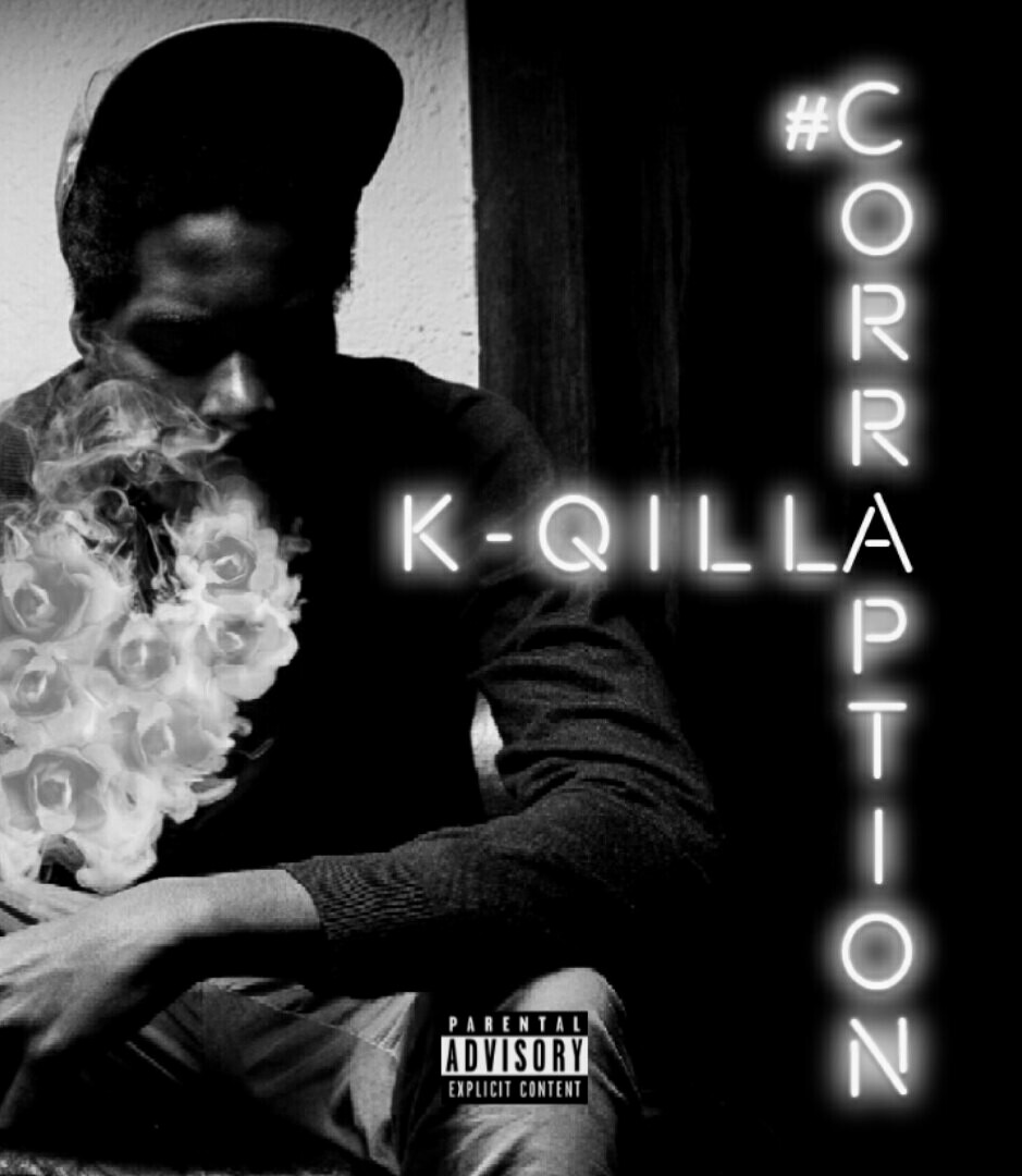 K-Qilla - #CORRAPTION