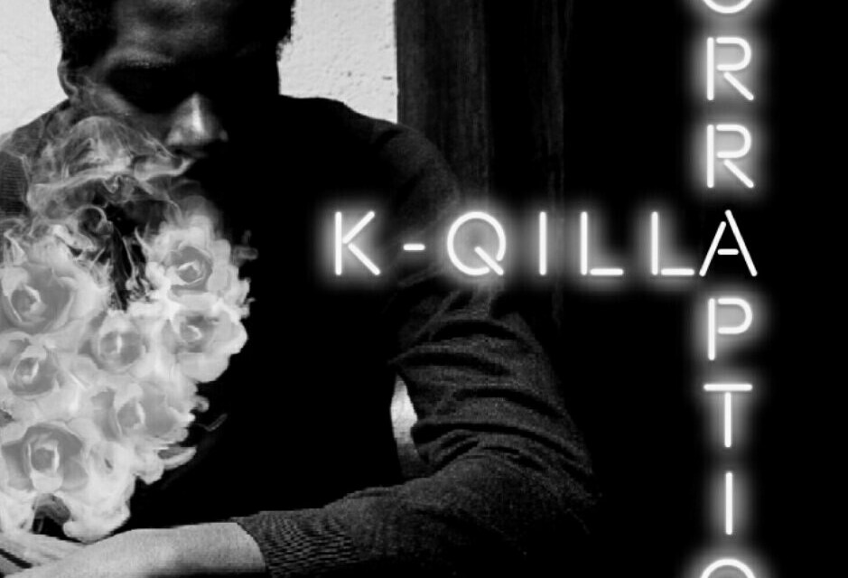 K-Qilla – #CORRAPTION