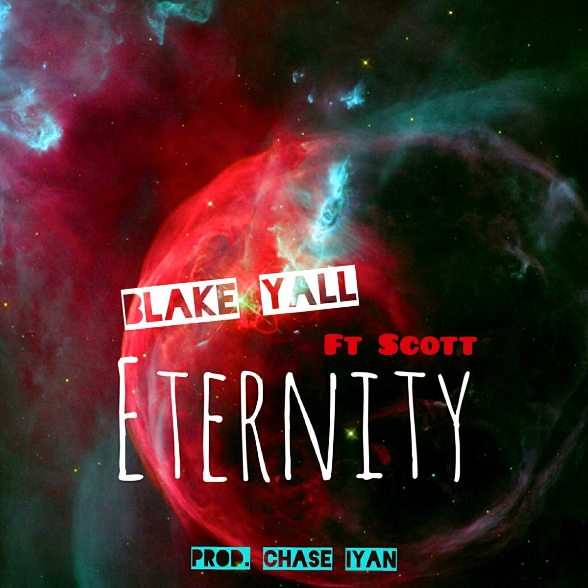 Blake Yall - Eternity ft Scott