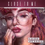 Sandie X Jack Dido – Close to me