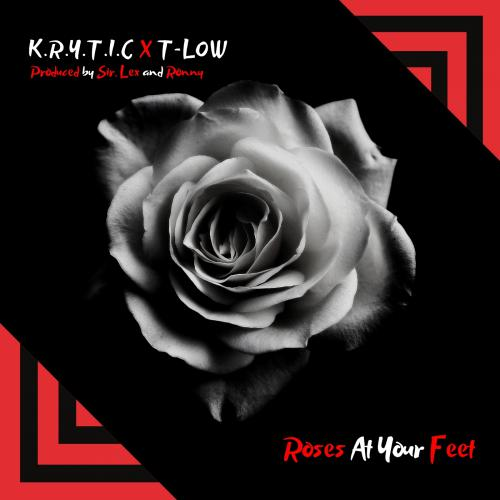 Krytic X Tlow – Roses at your feet
