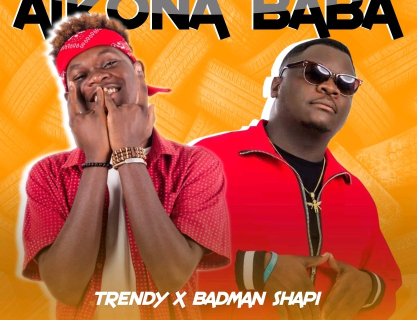 Trendy – Aikona Baba ft Badman shapi