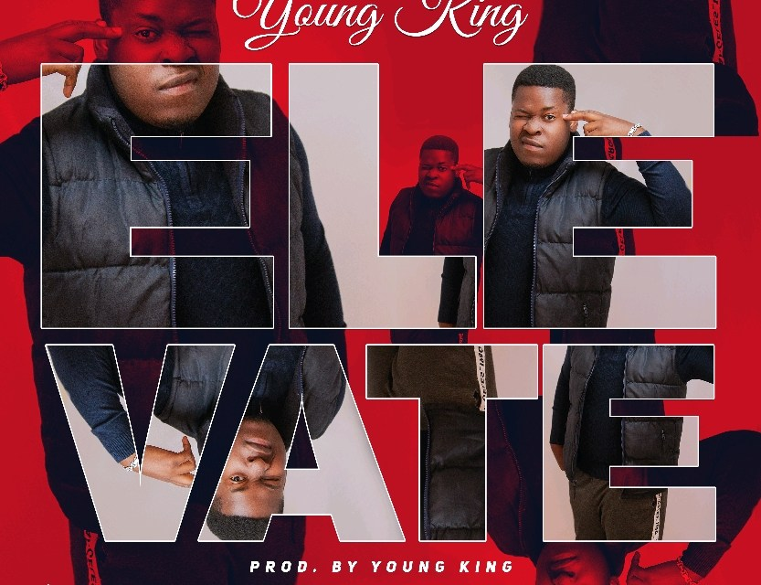Young King – Elevate