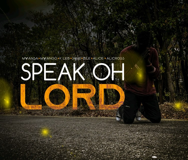 Speak Oh Lord – Mwansa, Mwango, Zile, K-leb, Jane and Alice