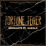 The R3mnants – Fortune Teller