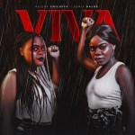 Emprssns – Viva ft keisha Chilufya and Euiny Kalos