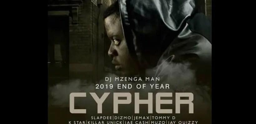 DJ Mzenga Man 2019 end of year cypher