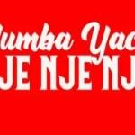 Mumba Yachi Nje nje nje mp3