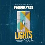 Roberto Lights Down lyrics