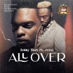 Bobby East – All Over Lyrics Feat. Jorzi