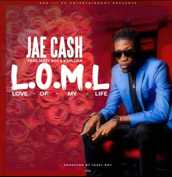 Jae Cash ft. K Millian & Jazzy Boy – Love Of My Life (L.O.M.L)