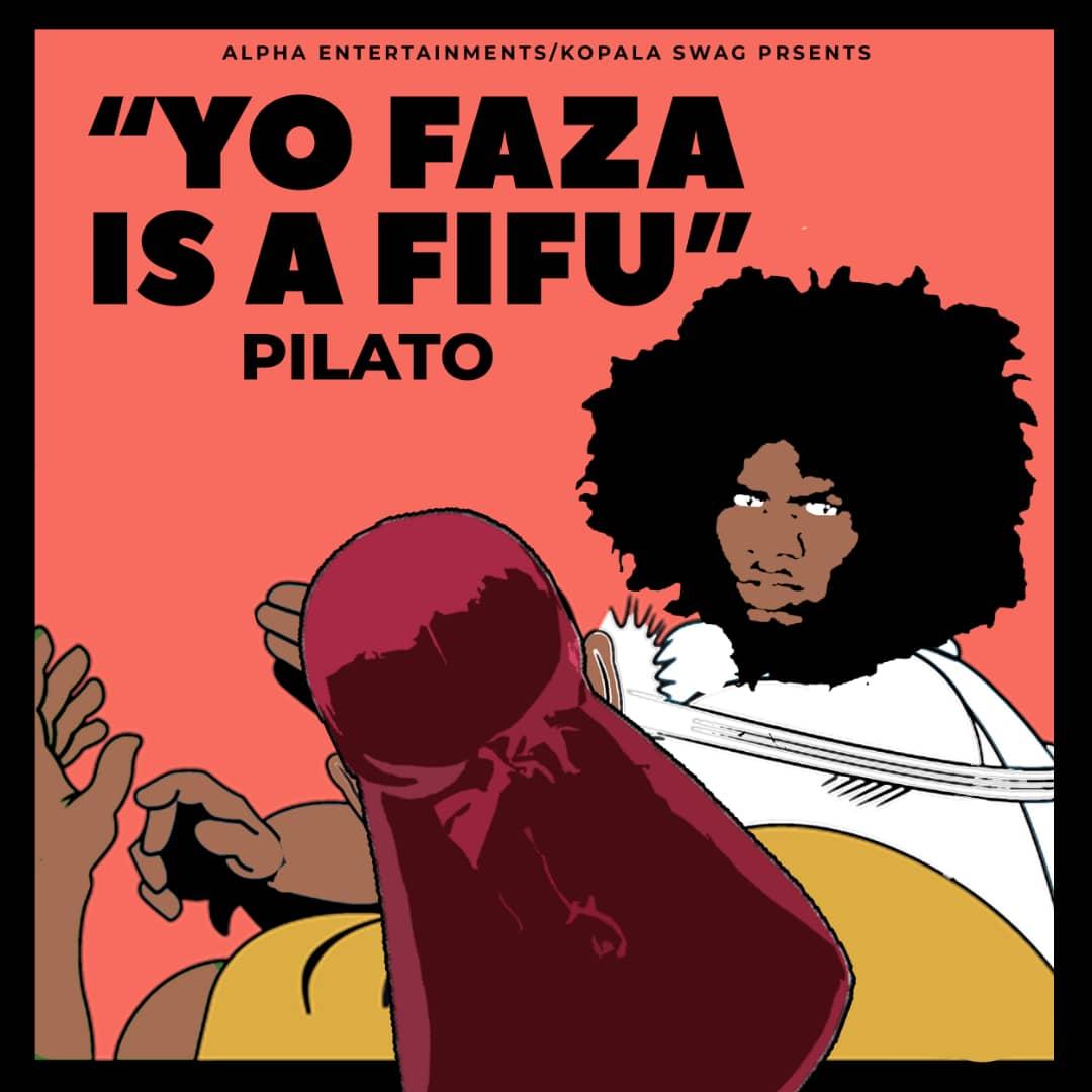 Pilato - Yo Faza Ize Fifu Mp3
